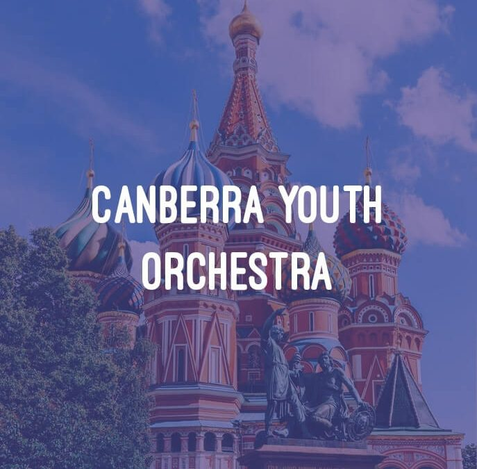 Canberra Youth Orchestra: The Great Russians!